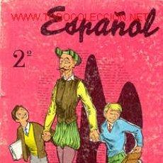 Libros de segunda mano: ESPAÑOL 2º CURSO. Lote 25209721