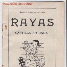 Libros de segunda mano: RAYAS CARTILLA SEGUNDA 2ª- SANCHEZ RODRIGO - PLASENCIA 1958 MUY DIFICIL LEER. Lote 26679810