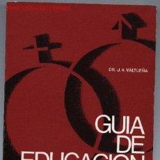 Libros de segunda mano: GUÍA DE EDUCACIÓN SEXUAL. Lote 2438380