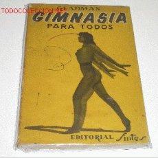 Libros de segunda mano: GIMNASIA PARA TODOS. Lote 18004322