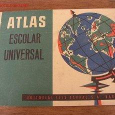 Libros de segunda mano: ATLAS ESCOLAR UNIVERSAL- EDT. SEIX BARRAL- BAR.- 1960- MIDE 20 X 29 CM. CON 24 PÁG. ILUSTRADO.. Lote 23743572