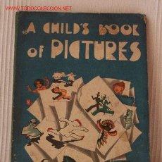 Libros de segunda mano: A CHILD'S BOOK OF PICTURES BY HAYDEE NOBLIA DE LOPEZ ARIAS. BS. AS. : EL ATENEO, 1948. 4T. ED. . Lote 26288651