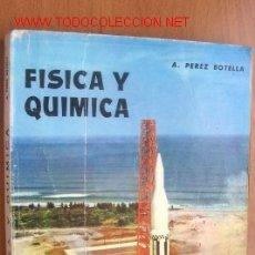 Libros de segunda mano: FISICA Y QUIMICA- CUARTO CURSO, EDITADO EN 1967, CON 296 PAGINAS. Lote 20460709