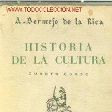 Libros de segunda mano: HISTORIA DE LA CULTURA. CUARTO CURSO (MADRID, 1942). Lote 26218878