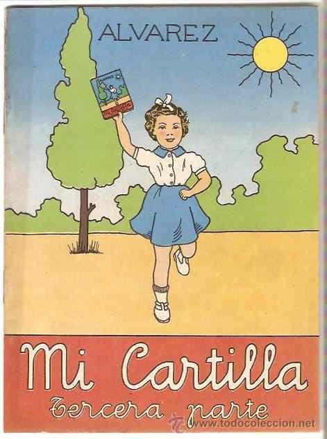 MI CARTILLA TERCERA PARTE - 3ª -- ALVAREZ 1959, ORIGINAL PERFECTA-SIN USO LEER DESCRIPCION (Libros de Segunda Mano - Libros de Texto )