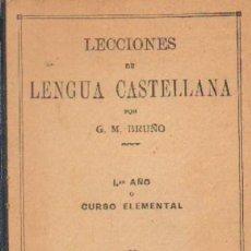Libros de segunda mano: LECCIONES DE LENGUA CASTELLANA. PRIMER AÑO. CURSO ELEMENTAL. LIBRO DEL ALUMNO (A/ ESC- 456). Lote 4705222