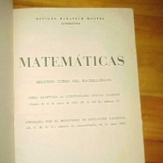 Libros de segunda mano: MATEMATICAS. SEGUNDO CURSO DEL BACHILLERATO. BENIGNO BARATECH MONTES. 1955. *. Lote 10304610