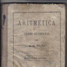 Libros de segunda mano: ARITMETICA - CURSO ELEMENTAL - G.M. BRUÑO - LIBRO DEL ALUMNO. Lote 26985397