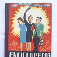 Libros de segunda mano: ENCICLOPEDIA PRACTICA-1943--MIGUEL A. SALVATELLA. Lote 21223243