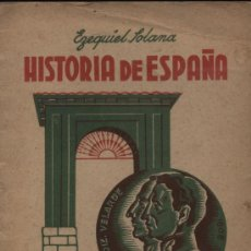 Libros de segunda mano: HISTORIA DE ESPAÑA POR EZEQUIEL SOLANA. EDIT. ESCUELA ESPAÑOLA. Lote 16205577