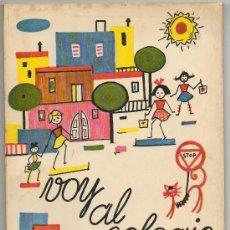 Libros de segunda mano: LIBRO VOY AL COLEGIO LA CLASE DE PARVULOS IRENE GUTIERREZ ED. ESCUELA ESPAÑOLA INFANTIL EDUCACION. Lote 10895661