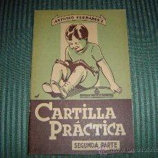 Libros de segunda mano: LIBRO DE ESCUELA CARTILLA PRACTICA 2º PARTE SALVATELLA AÑOS 50. Lote 17255708