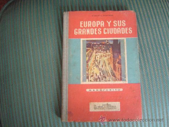 LIBRO ESCUELA EUROPA Y SUS GRANDES CIUDADES (Libros de Segunda Mano - Libros de Texto )