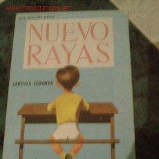 Libros de segunda mano: NUEVO RAYAS.- CARTILLA ESCOLAR..-EDT. SÁNCHEZ RODRIGO.-1966. Lote 51004011