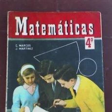 Libros de segunda mano: MATEMATICAS 4º, POR C. MARCOS Y J. MARTÍNEZ - EDICIONES S.M. - MADRID - 1965. Lote 19411967