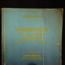 Libros de segunda mano: GRAMATICA DE LA LENGUA CASTELLANA. ANDRES BELLO. AUL.CUL.TENERIFE.1981 770 PAG. Lote 26011694