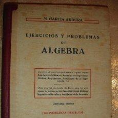 Libros de segunda mano: EJERCICIOS Y PROBLEMAS DE ALGEBRA . Lote 26058699