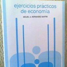 Libros de segunda mano: EJERCICIOS PRÁCTICOS DE ECONOMÍA. Lote 14186600