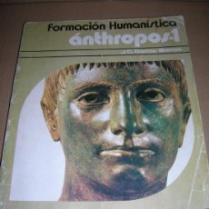 Gebrauchte Bücher - Formacion humanistica. Anthropos-1. Formacion Profesional, FP 2º grado. edt. vicens-vives. año 1978. - 26146293