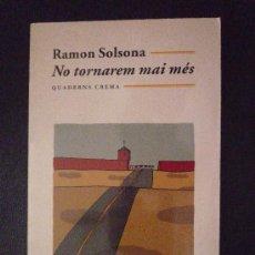 Libros de segunda mano: NO TORNAREM MAI MES. Lote 14355564