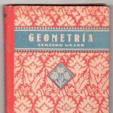Libros de segunda mano: GEOMETRIA Y AGRIMENSURA POR EDELVIVES. SEGUNDO GRADO. EDITORIAL LUIS VIVES ZARAGOZA 1941. Lote 14393140