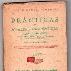 Libros de segunda mano: PRACTICAS DE ANALISIS GRAMATICAL POR LUIS MIRANDA. EDITORIAL HERNANDO 13ª ED. MADRID 1957. Lote 14516451