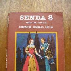 Libros de segunda mano: SENDA 8 - LIBRO DE LECTURA - E.G.B. - SANTILLANA. Lote 149129769