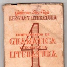 Libros de segunda mano: LENGUA Y LITERATURA CUARTO CURSO POR GILLERMO DIAZ PAJA. EDICIONES LA ESPIGA. BARCELONA 1956. Lote 14657034