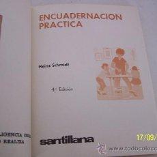 Libros de segunda mano: ENCUADERNACIÓN PRÁCTICA - HEINZ SCHMIDT- 1969-SANTILLANA. Lote 14983906