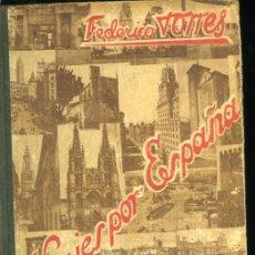 Libros de segunda mano - VIAJES POR ESPAÑA (MANUSCRITO) ANTIGUO LIBRO DE ESCUELA POR FEDERICO TORRES - 15004079