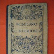 Libros de segunda mano: PRONTUARIO DE CONTABILIDAD AÑOS 40 LIBRO ESCOLAR. Lote 149936341