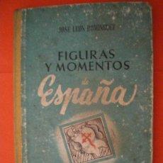 Libros de segunda mano: FIGURAS Y MOMENTOS DE ESPAÑA PRIMERA EDICIÓN 1941 EDICIONES ARS LIBRO ESCOLAR. Lote 27211672