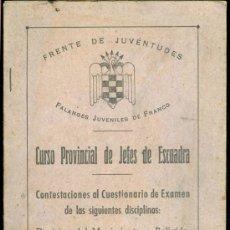 Libros de segunda mano: CURSO PROVINCIAL DE JEFES DE ESCUADRA. FRENTE DE JUVENTUDES ANTIGUO LIBRO DE ESCUELA. Lote 15092180