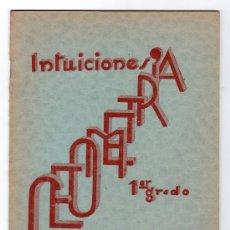 Libros de segunda mano - INTUICIONES PRIMER GRADO DE GEOMETRIA POR F. BULLON RAMIREZ. IMPRENTA MINERVA 1ª ED. SALAMANCA 1937 - 15163902