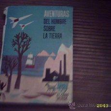 Libros de segunda mano - Aventuras del hombre sobre la tierra. El Carro Verde. Editl. Magisterio Espàñol 1964 - 25226648