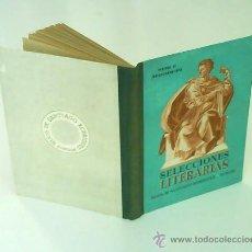 Libros de segunda mano: SELECCIONES LITERARIAS DE HIJOS DE SANTIAGO RODRÍGUEZ. Lote 26570945