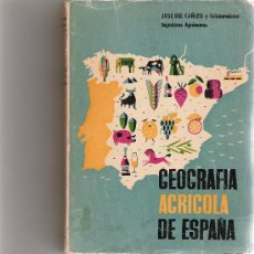 Libros de segunda mano: GEOGRAFIA AGRICOLA DE ESPAÑA - JOSE DEL CAÑIZO - 1960 -. Lote 93595374