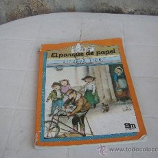 Libros de segunda mano: EL PARQUE DE PAPEL 2 LIBRO SM. Lote 25062646