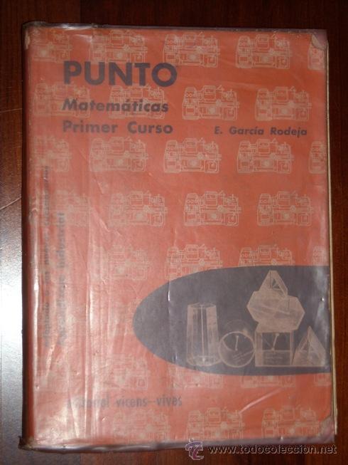 Libros de segunda mano: Matemáticas Punto, Vértice y Centro / Eduardo García Rodeja / Ed. Vicens Vives en Barcelona 1970 - Foto 2 - 20187343