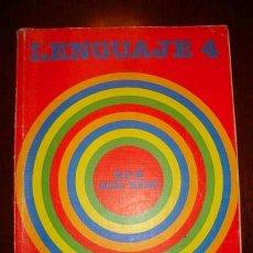 Libros de segunda mano: LENGUAJE 4º EGB EDITORIAL SANTILLANA CUARTO EDUCACION GENERAL BASICA EDICION 1982. Lote 29075925