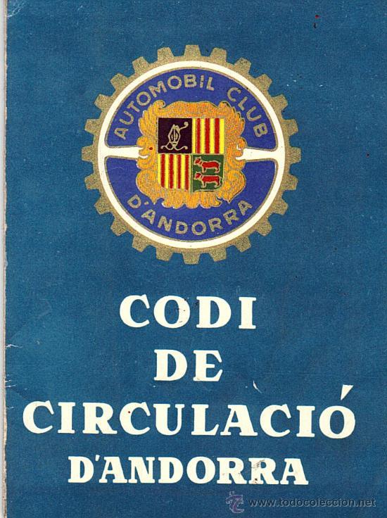 CODI DE CIRCULACIO D'ANDORRA - AUTOMOBIL CLUB D'ANDORRA ANY 1960 (Libros de Segunda Mano - Libros de Texto )