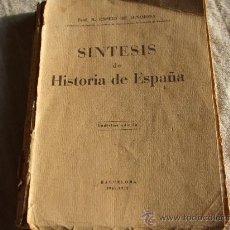 Libros de segunda mano: SINTESIS DE HISTORIA DE ESPAÑA POR EL PROF.. R. ESPEJO DE HINOJOSA. CATEDRATICO.. Lote 26207233
