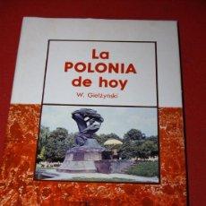 Libros de segunda mano: LA POLONIA DE HOY - W. GIELZYNSKI - ALHAMBRA. Lote 17182253