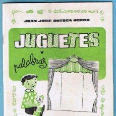 Libros de segunda mano: JUGUETES Y PALABRAS. 3ª PARTE. CARTILLA RECORTABLE. JUAN JOSE ORTEGA UCEDO. EDIT. RUIZ ROMERO, S/F.. Lote 22038049
