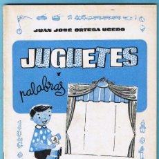Libros de segunda mano: JUGUETES Y PALABRAS. 1ª PARTE. CARTILLA RECORTABLE. JUAN JOSE ORTEGA UCEDO. EDIT. RUIZ ROMERO, S/F.. Lote 21991650