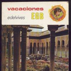 Libros de segunda mano: VACACIONES EDELVIVES 6 EGB. LUIS VIVES. ZARAGOZA. 1979. Lote 26403391