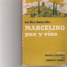 Libri di seconda mano: MARCELINO PAN Y VINO - JOSE MARIA SANCHEZ-SILVA - EDITED BY: EDWARD R. MULVIHILL AND ROBERTO G. SANC. Lote 17901334