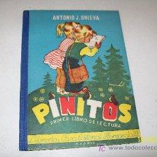 Libros de segunda mano: PINITOS, PRIMER LIBRO DE LECTURA-POR: ANTONIO J. ONIEVA-LIBRERÍA Y CASA EDITORIAL HERNANDO-1961. Lote 18223934