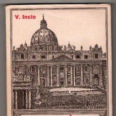 Libros de segunda mano: APOLOGETICA ELEMENTAL PARA USO DE LOS ALUMNOS DE SEGUNDA ENSEÑANZA POR V. INCO GARCIA. MADRID 1940. Lote 18342021