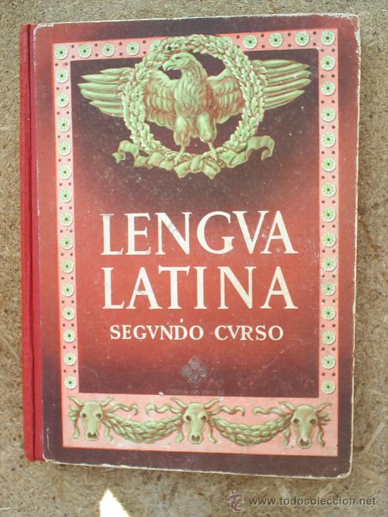 LIBRO ESCOLAR , LENGUA LATINA , SEGUNDO CURSO 1954 , EDITORIAL LUIS VIVES (Libros de Segunda Mano - Libros de Texto )